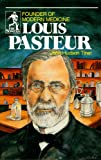 img - for Louis Pasteur: Founder of Modern Medicine (Sowers.) book / textbook / text book