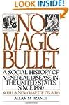 No Magic Bullet: A Social History of...