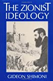 img - for The Zionist Ideology (Tauber Institute Series for the Study of European Jewry) book / textbook / text book