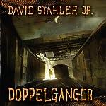 Doppelganger | David Stahler