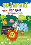 Gujarati for Kids Simple Words 2010