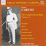 Caruso: The Complete Recordings, Vol. 12