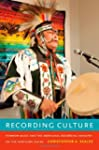 Recording Culture: Powwow Music and t...