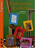 Cartes textiles de collection ou les ATC