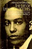 The Life of Langston Hughes: Volume I: 1902-1941: I, Too, Sing America