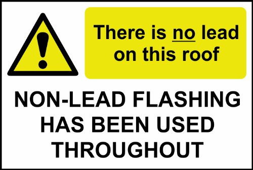 there-is-no-lead-on-this-roof-non-lead-flashing-sign-1mm-rigid-plastic-300-x-200mm