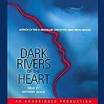 Dark Rivers of the Heart | Dean Koontz