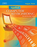 Applied Computer Keyboarding (Keyboarding Production)