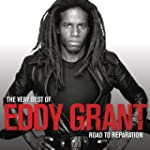 The Very Best of Eddy Grant - Road To...