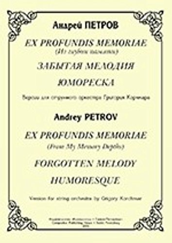 ex-profundis-memoriae-from-my-memory-depths-forgotten-melody-humoresque-version-for-string-orchestra