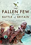 img - for The Fallen Few of the Battle of Britain book / textbook / text book