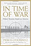 In Time Of War: Hitler's Terrorist Attack On America