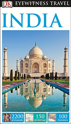 India (Dk Eyewitness Travel Guides India)