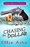 Chasing the Dollar (Miranda Vaughn Mysteries) (Volume 1)
