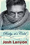 Baby, it's Cold (English Edition)