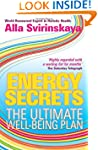 Energy Secrets: The Ultimate Well-Bei...