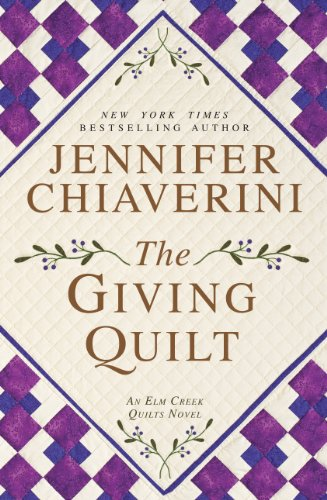 The Giving Quilt (An Elm Creek Quilts Novel: Thorndike Press Large Print Core)