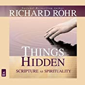 Things Hidden: Scripture as Spirituality | [Richard Rohr]