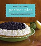 Perfect Pies: The Best Sweet and Savo...
