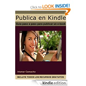 Publica en Kindle (Spanish Edition) Irismar Camacho and Federico Garlin