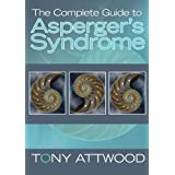 The Complete Guide to Asperger's Syndromeby Tony Attwood
