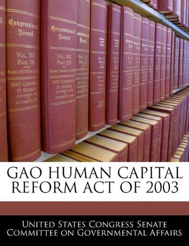 GAO HUMAN CAPITAL REFORM ACT OF 2003