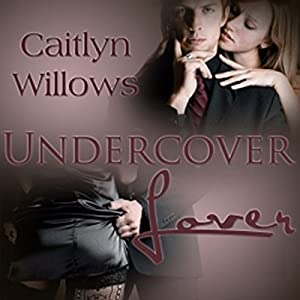 Undercover Lover Audiobook