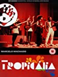 Tropicalia Directed By Marcelo Machad...