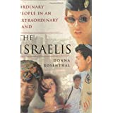The Israelis : Ordinary People in an Extraordinary Land ~ Donna Rosenthal