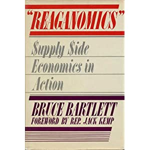 Amazon.com: Reaganomics: Supply Side Economics in Action ...