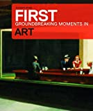 Art: The Groundbreaking Moments
