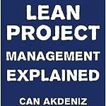 Lean Project Management Explained | Can Akdeniz