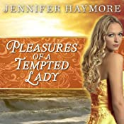 Pleasures of a Tempted Lady: Donovan Series #3 | Jennifer Haymore