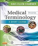 img - for Medical Terminology: A Short Course, 7e book / textbook / text book