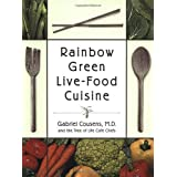 Rainbow Green Live-Food Cuisineby Gabriel Cousens M.D.
