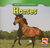 img - for Horses (Animals That Live on the Farm) book / textbook / text book