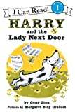 Harry and the Lady Next Door (I Can Read Book 1)