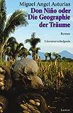 Don Nino oder Die Geographie der Träume (3889773621) by Miguel Angel Asturias