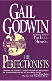 The Perfectionists (0345392698) by Godwin, Gail