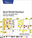 img - for Real-World Kanban: Do Less, Accomplish More with Lean Thinking book / textbook / text book