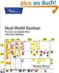 Real-World Kanban: Do Less, Accomplis...