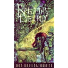 Breathe Deeply (World of Darkness) by Don Bassingthwaite