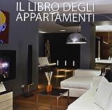 Il libro degli appartamenti. Ediz. italiana, inglese, spagnola, tedesca e olandese