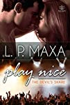 Play Nice The Devils Share Book 1