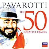 The 50 Greatest Tracks Pavarotti