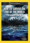 How to Survive the End of the World:...