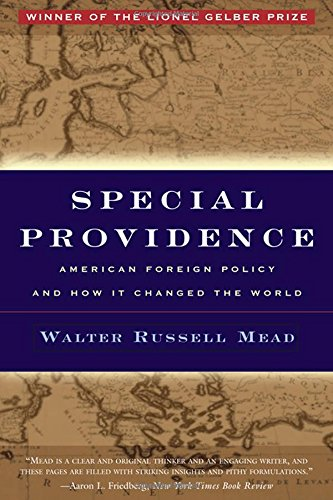 Special Providence: American Foreign Policy and How It Changed the World