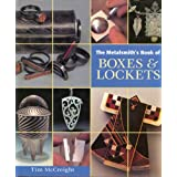 Metalsmith's Book of Boxes and Lockets ~ Tim McCreight