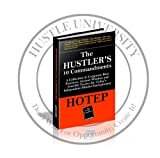 img - for The Hustler's 10 Commandments (Deluxe Edition): A Collection of Corporate Best Practices, Ancient Wisdom and Guerrilla Tactics for Today's Independent-Minded Entrepreneur (Official Hustle University Product) book / textbook / text book