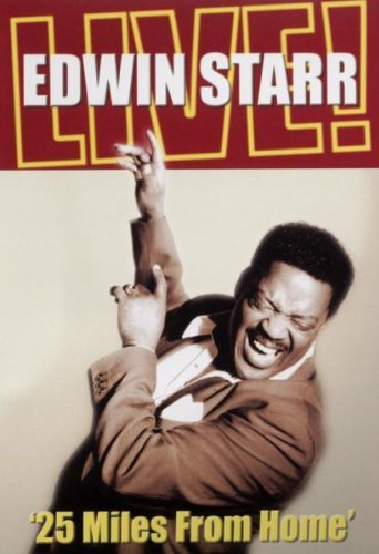 Edwin Starr - 25 Miles From Home - Edwin Starr Live [2004] [DVD]